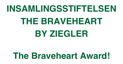 Insamlingsstiftelsen The Braveheart By Ziegler