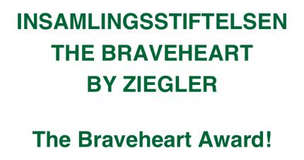 Insamlingsstiftelsen The Braveheart By Ziegler
